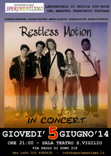 Restless Motion