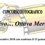 Concorso Fotografia 'Obiettivo... Ottava Meraviglia' 2018